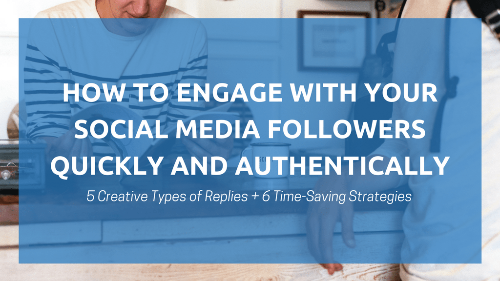 engage-followers-quickly-authentically